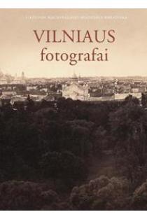 Vilniaus fotografai | Sud. Vitalija Jočytė
