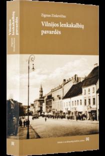 Vilnijos lenkakalbių pavardės | Zigmas Zinkevičius