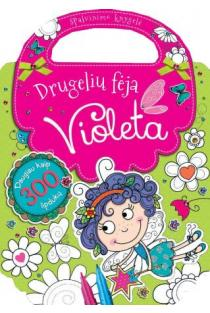 Drugelių fėja Violeta. Spalvinimo knygelė su lipdukais |