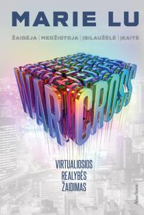 Warcross. Virtualiosios realybės žaidimas | Marie Lu