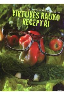 Virtuvės kauko receptai | Aleksandras Pogrebnojus