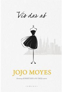 Vis dar aš | Jojo Moyes