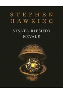Visata riešuto kevale | Stephen Hawking