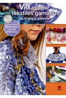 Viskas apie tekstilės gaminius su tirpiąja plėvele | Violeta Abromavičienė