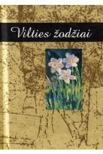 Vilties žodžiai. Helen Exley dovanų knygelė | Helen Exley