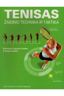 Tenisas. Žaidimo technika ir taktika | John Littleford, Andrew Magrath