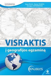 Visraktis į geografijos egzaminą | Rytas Šalna, Mantas Šiumeta, Georgijus Sapožnikovas