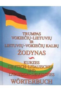 Trumpas vokiečių-lietuvių ir lietuvių-vokiečių kalbų žodynas | Sud. Nina Prosyčeva