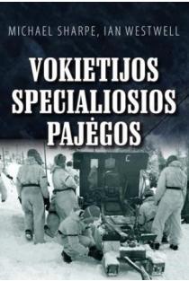 Vokietijos specialiosios pajėgos | Michael Sharpe, Ian Westwell
