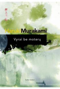 Vyrai be moterų | Haruki Murakami