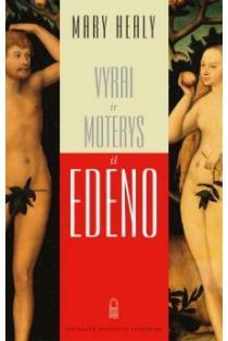 Vyrai ir moterys iš Edeno   Mary Healy