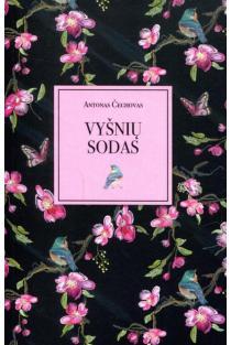 Vyšnių sodas | Anton Čechov