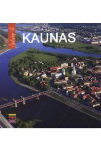 Welcome to Kaunas |