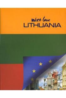 With love Lithuania (3-as leidimas) | Selemonas Paltanavičius, Birutė Imbrasienė ir kt.