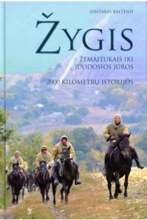 Žygis žemaitukais iki Juodosios jūros: 2000 kilometrų istorijos | Gintaras Kaltenis