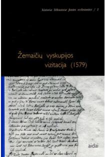 Žemaičių vyskupijos vizitacija (1579) | Tarvinijus Pekulas