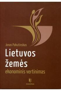 Lietuvos žemės ekonominis vertinimas | Jonas Pakutinskas