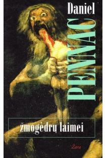 Žmogėdrų laimei | Daniel Pennac