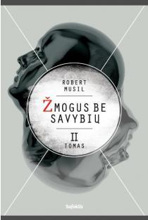 Žmogus be savybių, II tomas | Robert Musil