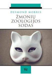 Žmonių zoologijos sodas   Desmond Morris