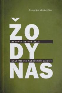 Lietuvos Respublikos įstatymuose vartojamų sąvokų žodynas | Remigijus Mockevičius