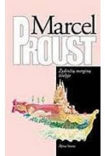 Žydinčių merginų šešėlyje | Marcel Proust (Marselis Prustas)