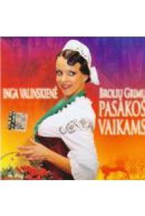 Brolių Grimų pasakos vaikams (CD) | Inga Valinskienė