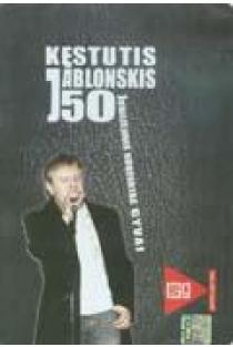 50-mečio jubiliejinis koncertas (DVD) | Kęstutis Jablonskis