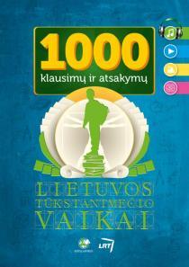 1000 klausimų ir atsakymų | Dalia Ramančauskaitė, Danguolė Kandrotienė, Julija Matulaitė, Roma Blėkienė