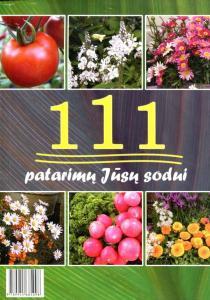 111 patarimų jūsų sodui |