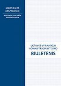 Lietuvos vyriausiojo administracinio teismo biuletenis Nr. 21 |