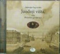 Juodoji višta, arba Požemio gyventojai (CD) | Antonijus Pogorelskis