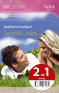 Jaunystės svajos (2 už 1 kainą) | Barbara Hannay
