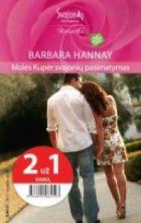 Molės Kuper svajonių pasimatymas (Romantika) | Barbara Hannay