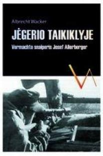 Jėgerio taikiklyje | Albrecht Wacker
