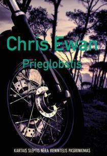 Prieglobstis | Chris Ewan