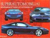 Superautomobiliai. Geidžiamiausi pasaulio automobiliai | Richard Gunn