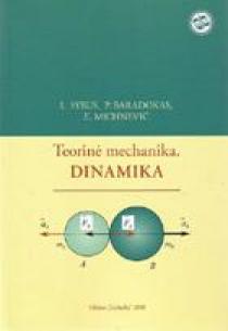 Teorinė mechanika. Dinamika | L. Syrus, P. Baradokas, E. Michnevič