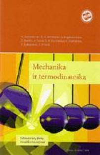 Mechanika ir termodinamika. Laboratorinių darbų metodikos nurodymai | Astrauskienė, N, Bendorius, R.A ir kt.
