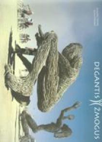 Degantis žmogus | Romualdas Požerskis, Monika Požerskytė