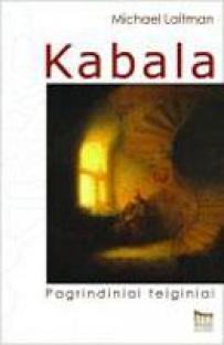 Kabala. Pagrindiniai teiginiai | Michael Laitman