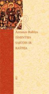 Išminties sąjūdis ir raštija | Antanas Rubšys