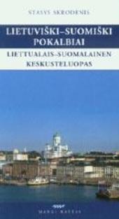 Lietuviški-suomiški pokalbiai | Stasys Skrodenis