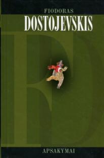 Apsakymai   Fiodoras Dostojevskis