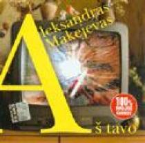 Aš tavo (CD) | Aleksandras Makejevas