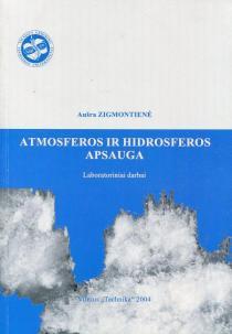Atmosferos ir hidrosferos apsauga | Aušra Zigmontienė