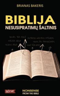 Biblija - nesusipratimų šaltinis   Brian Baker