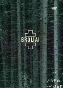 Broliai / Brothers (DVD)   Aistė Smilgevičiūtė ir Skylė