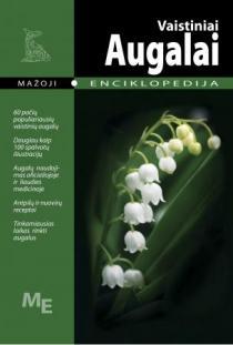 Vaistiniai augalai. Mažoji enciklopedija |