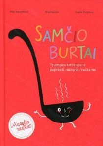Samčio burtai (Mažylio receptai) | Ilma Paluckė, Jurgita Surplienė, Rūta Kanopkienė